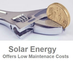Solar Energy Advantages Include Low Maintenance Costs