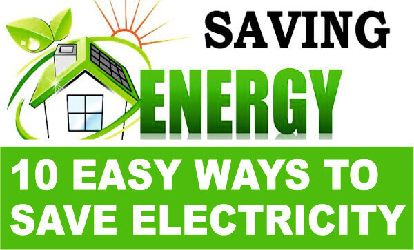 10 Easy Ways To Save Electricity