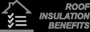Roof Insulation Benefits