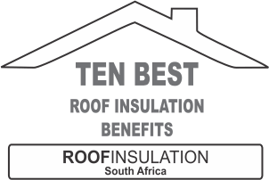 10 Best Roof Insulation Benefits
