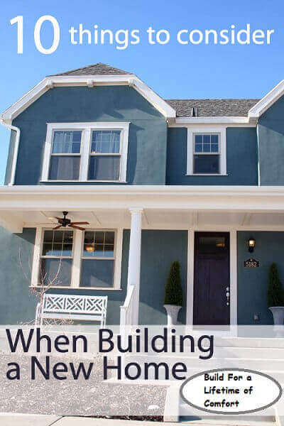 10 Things to consider when building a new house