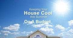 Affordable Ways To Cool Your Home In Summer