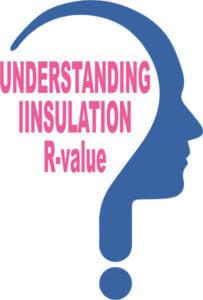 Importance Of Understanding R-value